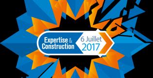 Journée Expertise & Construction le 6 juillet 2017